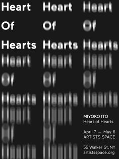 "Miyoko Ito ""Heart of Hearts"" exhibition poster design. Designed by Artem Matyushkin. Typography Poster Design, Typographic Poster, Typographic Design, Typography Inspiration, Typography Letters, Graphic Design Posters, Graphic Design Inspiration, Crea Design, Plakat Design"