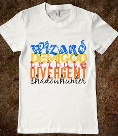 Wizard, Demigod, Tribute, Divergent, Shadowhunter FANDOMS!