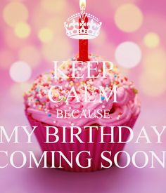Super Ideas For Birthday Cake With Candles Thoughts Birthday Month Quotes, Birthday Msgs, 31st Birthday, Happy Birthday Quotes, Happy Birthday Wishes, Birthday Greetings, Cake Birthday, Keep Calm My Birthday, Its Almost My Birthday