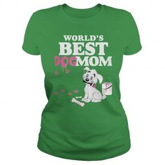 Awesome Tee Best Dog Mom. T shirts