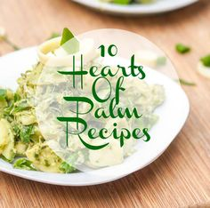 Hearts of Palm Recipes- 10 Nutritious and Flavorful Recipes Veg Recipes, Easy Healthy Recipes, Wine Recipes, Food Network Recipes, Mexican Food Recipes, Low Carb Recipes, Vegetarian Recipes, Cooking Recipes, Yummy Recipes