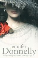 The Tea Rose first of three in series by Jennifer Donnelly/ excellent read!