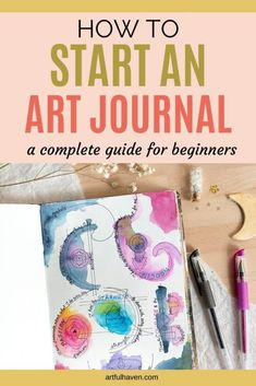 This is a complete, detailed guide for art journaling beginners. So, if you're just starting out, this article can help you pick an art journal, art supplies, and you'll also learn about the benefits of art journaling. #artjournal #artjournaling #startanartjournal