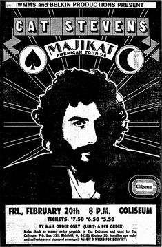 Cat Stevens (I saw his Majikat show at the LA Forum in 1976 or so - it was great! Cat Stevens, American Tours, Cat Behavior, Best Vibrators, Print Ads, Peace And Love, Cat Lovers, Pop Culture, Presents