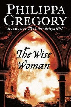 Book Review: The Wise Woman by Philippa Gregory