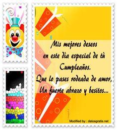 pensamientos de cumpleaños para mi amigo,bonitas dedicatorias de cumpleaños para mi amigo: http://www.datosgratis.net/frases-de-cumpleanos-para-tu-amiga/