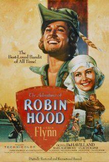 1938 The Adventures of Robin Hood; Errol Flynn and Olivia de Havilland were the perfect Robin & Marion; Play it Again