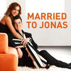 Married to Jonas. I'm so excited for this show.