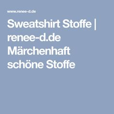 Sweatshirt Stoffe | renee-d.de Märchenhaft schöne Stoffe