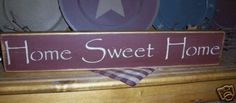 PRIMITIVE SIGN~~HOME SWEET HOME~~