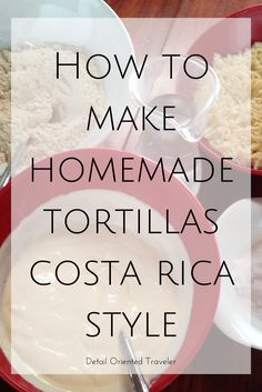 While in Costa Rica I learned how to make homemade tortillas with only 5 ingredients. This was easy, fun and an authentic way to experience the culture.