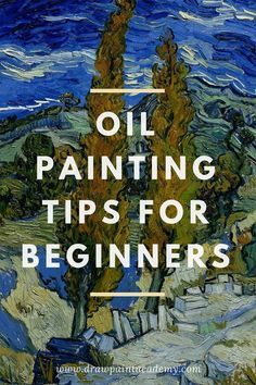 Oil Painting Tips For Beginners Oil painting is hard! Check out these oil painting tips which are perfect for beginners wanting to step into the wonderful world of oil painting. These tips are simple yet actionable which you can apply to all your paintings.