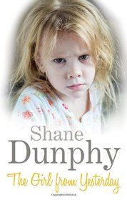 """Click to view a larger cover image of """"The Girl From Yesterday"""" by Shane Dunphy"""