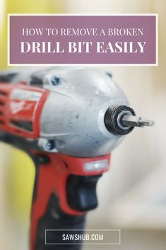 Learn about the 2 simple and quick ways to remove a broken drill bit using either locking pliers or a screw extractor in this helpful guide. #sawshub #broken #remove #diy Drill Bit Sizes, Cheap Tools, Great Gifts For Men, Hammer Drill, Stick It Out, Home Repair, Home Improvement Projects, Cleaning Hacks, How To Remove