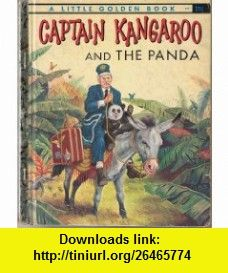 Captain Kangaroo and the Panda (Little Golden Book, Number 278) Kathleen N. Daly, Edwin Schmidt ,   ,  , ASIN: B0007I6KS6 , tutorials , pdf , ebook , torrent , downloads , rapidshare , filesonic , hotfile , megaupload , fileserve