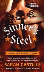 Sinner's Steel (Sinner's Tribe Motorcycle Club, #3) by Sarah Castille