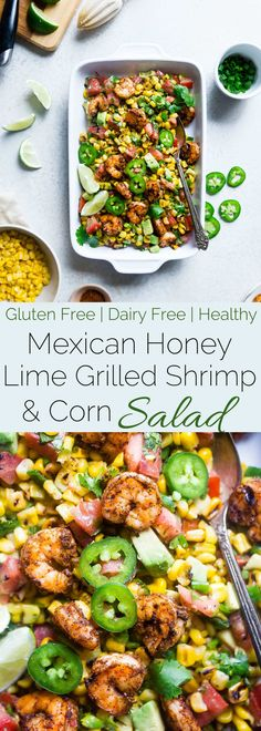 Healthy Honey Lime Grilled Mexican Corn Salad with Shrimp - This quick and easy, gluten free salad is tossed with juicy, smoky shrimp and has a sweet and tangy honey lime vinaigrette! Perfect for summer cook outs! | Foodfaithfitness.com | @FoodFaithFit via @FoodFaithFit
