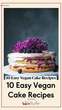 Easy Vegan Cake Recipe, Vegan Baking Recipes, Healthy Vegan Desserts, Vegan Treats, Vegan Foods, Gluten Free Desserts, Vegan Snacks, Healthy Eats, Vegan Vegetarian