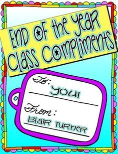 End of the Year Class Compliments {FREE!} - a great way to reinforce classroom community