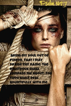 Sin is slavery! Psalm Bring my soul out of prison, that I may praise thy name: the righteous shall compass me about; for thou shalt deal bountifully with me. Psalms, Celebrate Recovery, Faith Prayer, Jesus Saves, Meaningful Quotes, Bible Scriptures, Word Of God, Jesus Christ, Woman Of God