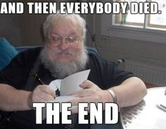 George R. R. Martin has revealed the ending to the book series to show's producers in case he does not live long enough to complete it.