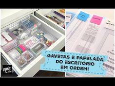 GAVETAS DO ESCRITÓRIO ORGANIZADAS E PAPELADA MUITO MAIS PRÁTICA | Organi...