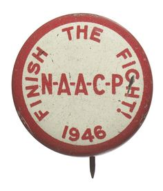 NAACP protest button. Collection of the Smithsonian National Museum of African American History and Culture.