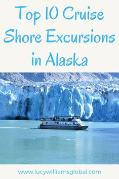 Top 10 Cruise Shore Excursions in Alaska