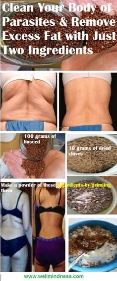 Clean Your Body of Parasites and Remove Excess Fat with Just Two Ingredients