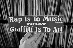 Rap and Hip Hop need to be accepted by the religious right as a form of art and a expression of freedom of speech. But we need to educate younger generations that the message it promotes is negative most of the time.
