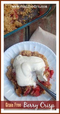 Grain Free Berry Crisp | Real Food RN