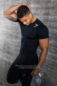 """Don't let one bad day kill your confidence and progress."" - Gymshark motivational quote."