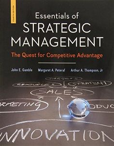 Strategic management of technological innovation 4th edition pdf essentials of strategic management the quest for competitive advantage fandeluxe Gallery
