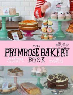 The Primerose Bakery Book