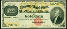 "Paper Money of the United States: One Thousand Dollars in Gold Coin Gold Certificate, Series of 1882  Bust of Alexander Hamilton at the right, a large under-printing of ""GOLD"" in gold colored ink and frames that house both serial numbers."