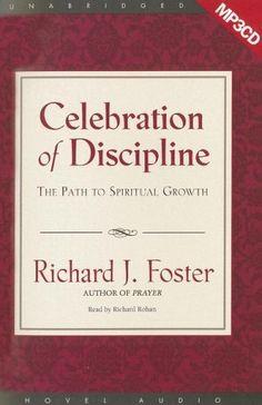 Celebration of Discipline: The Path to Spiritual Growth, http://www.amazon.com/dp/1596444541/ref=cm_sw_r_pi_awdm_mFndvb1NJX8NE