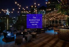The Best Rooftop in 20 Different Manhattan Neighborhoods
