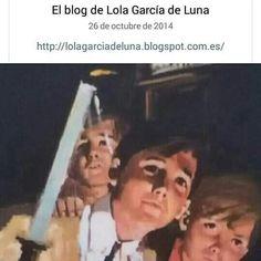 El blog de Lola García de Luna... Mi blog ;)  ♥♥♥♥♥