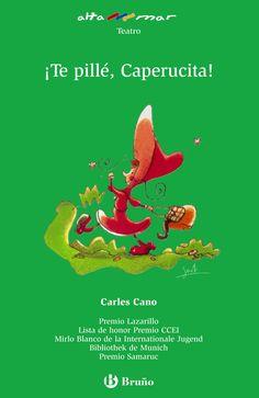 """""""¡Te pillé, Caperucita! """" - Carles Cano (Bruño)"""