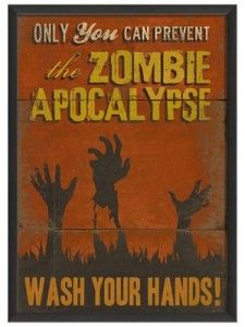 You can prevent the Zombie Apocalypse! Wash your hands | zombified on ESknives.com | Read our Zombie post: www.extremely-sharp.com/eslife/zombie-apocalypse-survival-kit/  | Walking Dead | Humor