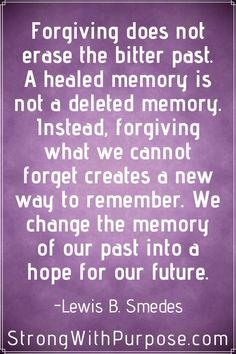 8 Best Forgive And Forget Quotes Images Thoughts Truths Forgive