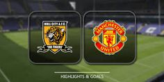 Hull City vs Manchester United : Predictions & Betting Tips, Match Previews England – League Cup Semi-Final Thursday 26th January, 2017