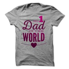 No 1 Dad in the world T-Shirts, Hoodies, Sweatshirts, Tee Shirts (20.99$ ==> Shopping Now!)