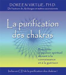 DOREEN VIRTUE - La Purification des chakras - Ésotérisme - LIVRES - Renaud-Bray.com - Ma librairie coup de coeur
