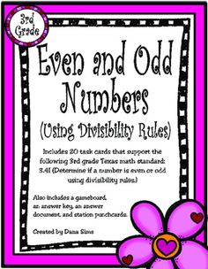 Includes 20 task cards that support the following 3rd grade Texas math standard:3.4I (Determine if a number is even or odd using divisibility rules.)Also includes a gameboard, an answer key, an answer document, and station punchcards.
