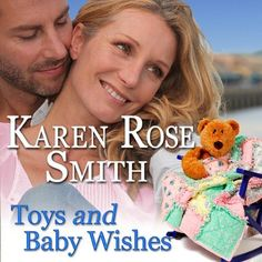 AudioBook Review: Toys and Baby Wishes: Finding Mr. Right # 5 by Karen Rose Smith