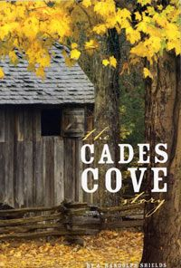 Read: The Cades Cove Story. Learn about the history of Cade's Cove, a Tennessee mountain community. Some of the buildings have been preserved and are displayed in the Cove.