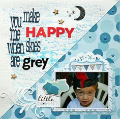 You make me happy when skies are grey - Imaginisce by moniquel @2peasinabucket
