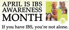 April is Irritable Bowel Syndrome (IBS) Awareness Month.  If you have abdominal pain or discomfort, or altered bowel habits like diarrhea and constipation, talk to your doctor.  #ResearchAcrossAmerica #IBSAwarenessMonth