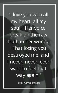 Immortal Reign by Morgan Rhodes Reign Quotes, You Destroyed Me, Favorite Book Quotes, Falling Kingdoms, Love You, My Love, I Love Books, Rhodes, Saga